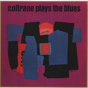 JOHN COLTRANE - Plays The Blues - LP