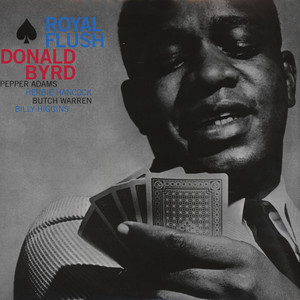 DONALD BYRD - Royal Flush - LP