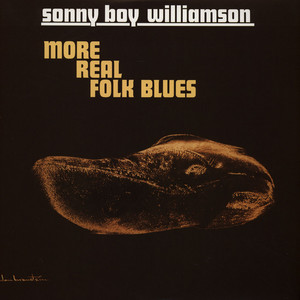 SONNY BOY WILLIAMSON - More Real Folk Blues - LP