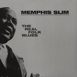 MEMPHIS SLIM - The Real Folk Blues - LP