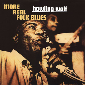 HOWLIN' WOLF - More Real Folk Blues - LP