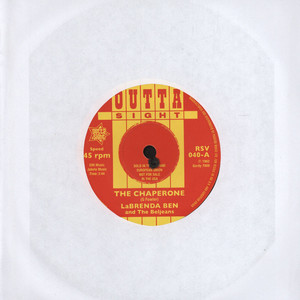 LABRENDA BEN & THE BELJEANS - The Chaperone - 7inch x 1