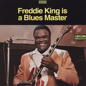 FREDDIE KING - Freddie King Is A Blues Master - LP