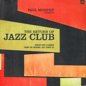 V.A. - Paul Murphy presents The Return Of Jazz Club - LP x 2