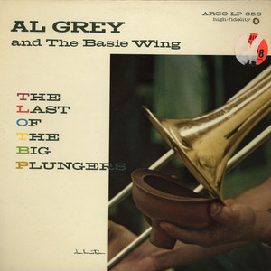 AL GREY - The Last Of The Big Plungers - LP