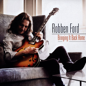 ROBBEN FORD - Bringing It Back Home - LP