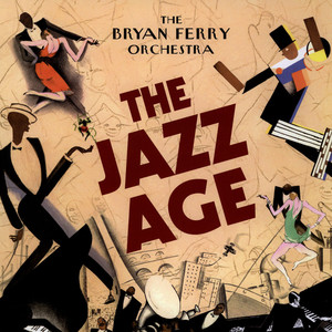 BRYAN FERRY ORCHESTRA, THE - The Jazz Age - LP