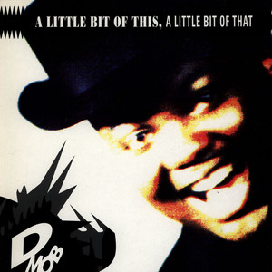 D MOB - A Little Bit Of This, A Little Bit Of That - LP