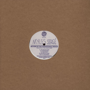 MYLES SERGE - Return Of The Transitional Man EP Mattia Trani Remix - 12 inch x 1