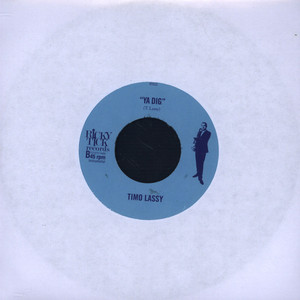 TIMO LASSY - The More I Look At You / Ya Dig - 7inch x 1