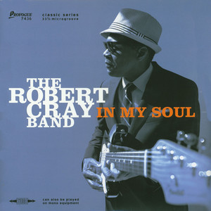 ROBERT CRAY BAND - In My Soul - LP