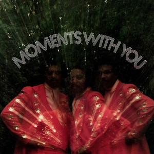 MOMENTS, THE - Moments With You - LP