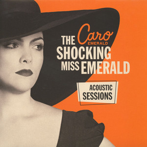 CARO EMERALD - The Shocking Miss Emerald: Acoustic Sessions - LP