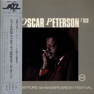 OSCAR PETERSON TRIO, THE - The Oscar Peterson Trio At TheSratford Shakespearean Festival - LP