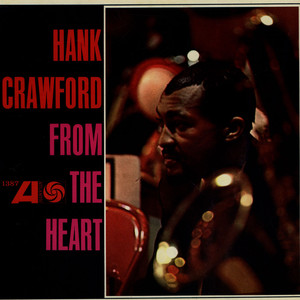 HANK CRAWFORD - From The Heart - LP