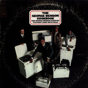 GEORGE BENSON QUARTET, THE FEATURING LONNIE SMITH - The George Benson Cookbook - LP
