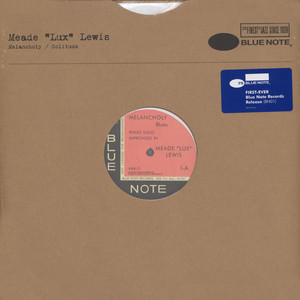 MEADE ''LUX'' LEWIS - Melancholy / Solitude - 12 inch x 1