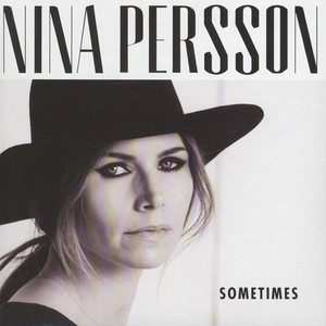 NINA PERSSON - Sometimes - 7inch x 1