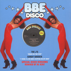 J'S, THE / SANDY BARBER - When Did You Stop Al Kent Disco Version / I Think I'll Do Some Stepping On My Own Al Kent Classic Vo - 12 inch x 1