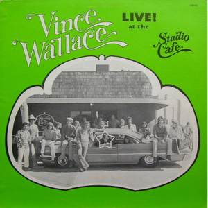VINCE WALLACE - Live! At The Studio Cafe - LP