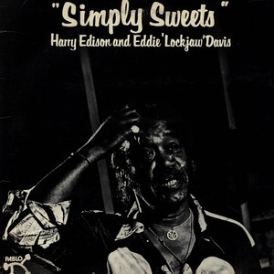 HARRY EDISON AND EDDIE ''LOCKJAW'' DAVIS - Simply Sweets - LP