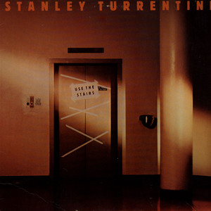 STANLEY TURRENTINE - Use The Stairs - LP