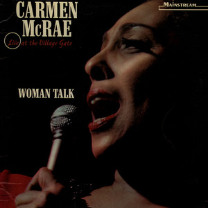 CARMEN MCRAE - Woman Talk, Live At The Village Gate - LP