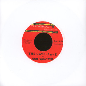 GARY 'SPIDER' WEBB - The Cave - 7inch x 1