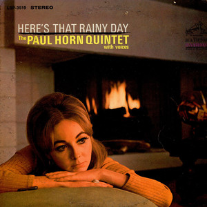 PAUL HORN QUINTET, THE - Here's That Rainy Day - LP
