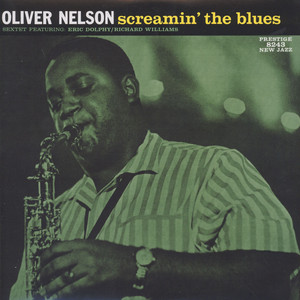 OLIVER NELSON - Screamin The Blues - LP
