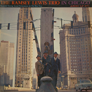 RAMSEY LEWIS TRIO, THE - In Chicago - LP
