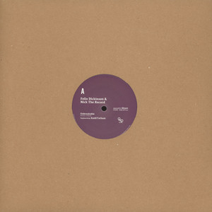FELIX DICKINSON & NICK THE RECORD - Unbreakable - 12 inch x 1