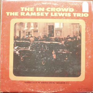 RAMSEY LEWIS TRIO, THE - The In Crowd - LP