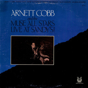 ARNETT COBB AND THE MUSE ALL STARS - Live At Sandy's! - LP