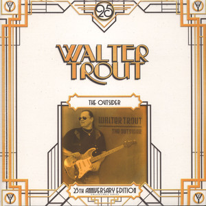 WALTER TROUT - The Outsider (25th Anniversary Series) - LP x 2