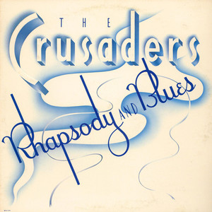 CRUSADERS, THE - Rhapsody And Blues - LP