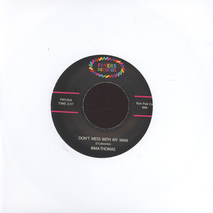 IRMA THOMAS - Don't Mess With My Man / I Did My Part - 7inch x 1