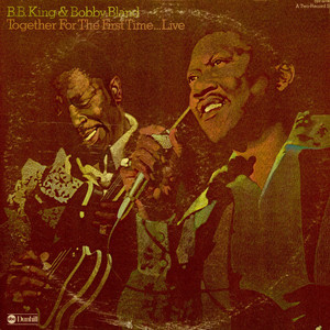 B.B. KING & BOBBY BLAND - Together For The First Time... Live - LP x 2