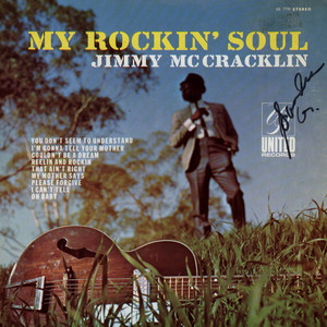 JIMMY MCCRACKLIN - My Rockin' Soul - LP