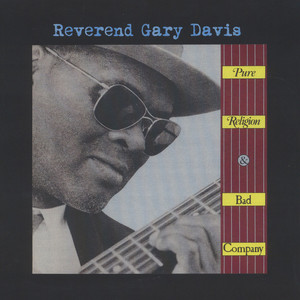 REVEREND GARY DAVIS - Pure Religion And Bad Company - LP