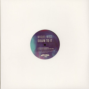 MIGUEL MIGS - Down To It - 12 inch x 1