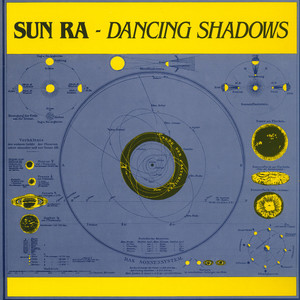 SUN RA ARKESTRA, THE - Dancing Shadows - LP