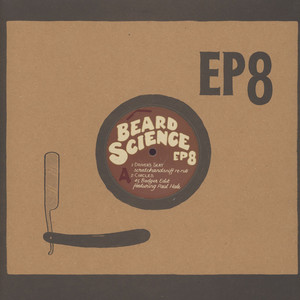 V.A. (RAZOR SHARP EDITS) - Beard Science EP 8: Listen With Mother - 12 inch x 1