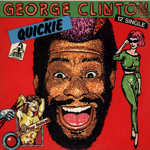GEORGE CLINTON - Quickie - 12 inch x 1