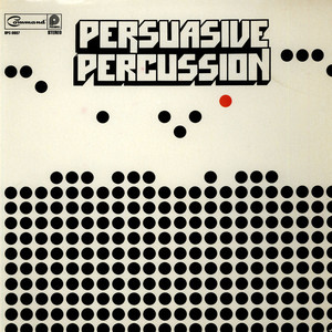 TERRY SNYDER AND THE ALL STARS - Persuasive Percussion - LP