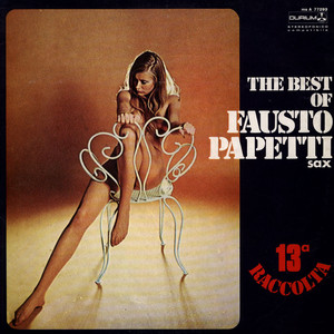 FAUSTO PAPETTI - 13a Raccolta - The Best Of Fausto Papetti - LP