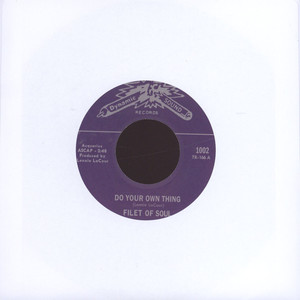 FILET OF SOUL - Do Your Own Thing - 7inch x 1