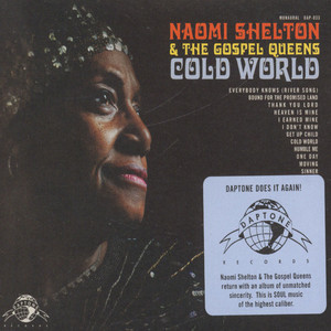 NAOMI SHELTON & THE GOSPEL QUEENS - Cold World - CD