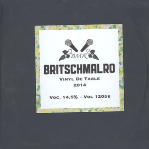 BRITSCHMALRO - Vinyl De Table - LP