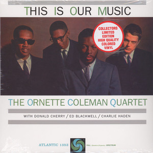 ORNETTE COLEMAN QUARTET, THE - This Is Our Music - LP
